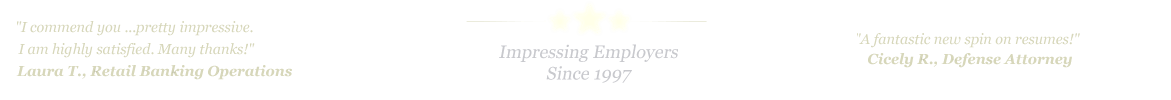 Arlington Resume Service... IMPRESSING EMPLOYERS SINCE 1997!